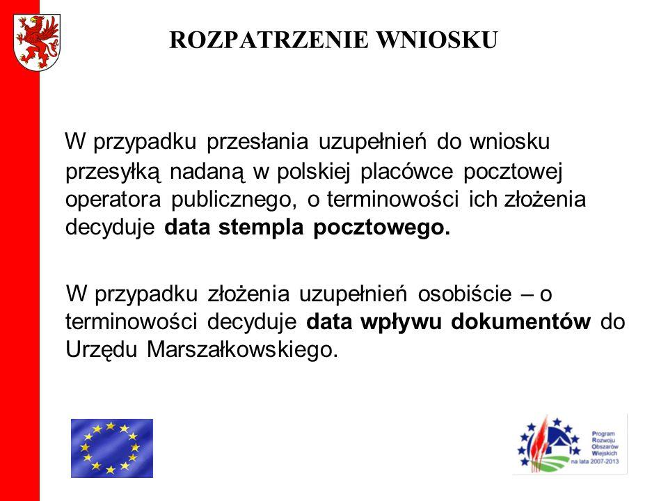 ROZPATRZENIE WNIOSKU W przypadku przesłania uzupełnień do wniosku przesyłką nadaną w polskiej placówce pocztowej operatora publicznego, o terminowości