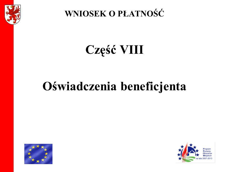 WNIOSEK O PŁATNOŚĆ Część VIII Oświadczenia beneficjenta
