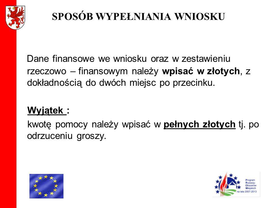 ROZPATRZENIE WNIOSKU Wszystkie załączone do wniosku o płatność dokumenty, sporządzone w języku obcym muszą być przetłumaczone na język polski przez tłumacza przysięgłego.