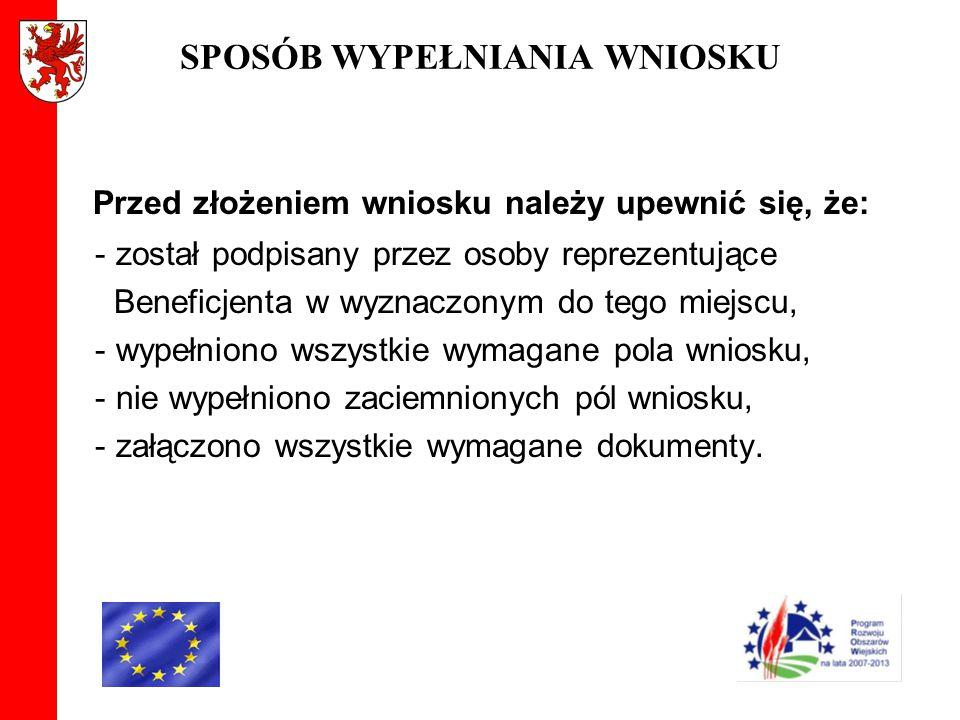 ZŁOŻENIE WNIOSKU Beneficjent składa wniosek o płatność: w wersji papierowej osobiście lub przez pełnomocnika lub osobę reprezentującą beneficjenta bezpośrednio w miejscu wskazanym przez Urząd Marszałkowski w terminie określonym w umowie o przyznanie pomocy wraz z wymaganymi załącznikami.