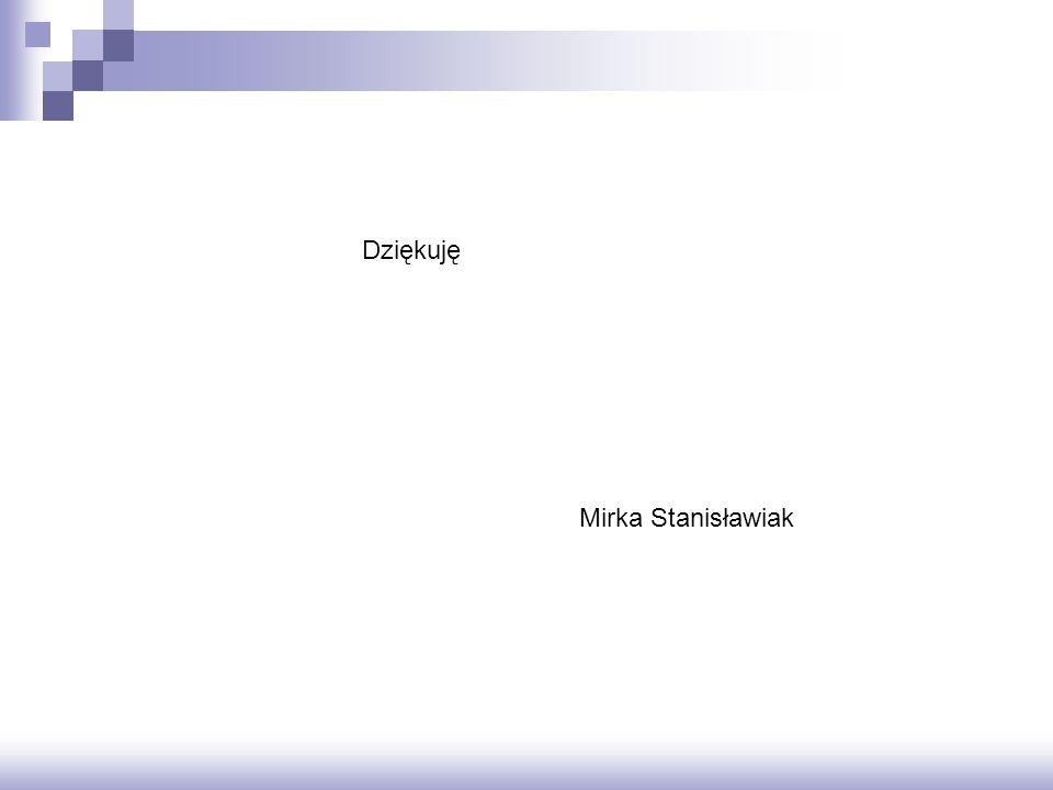 Mirka Stanisławiak Dziękuję