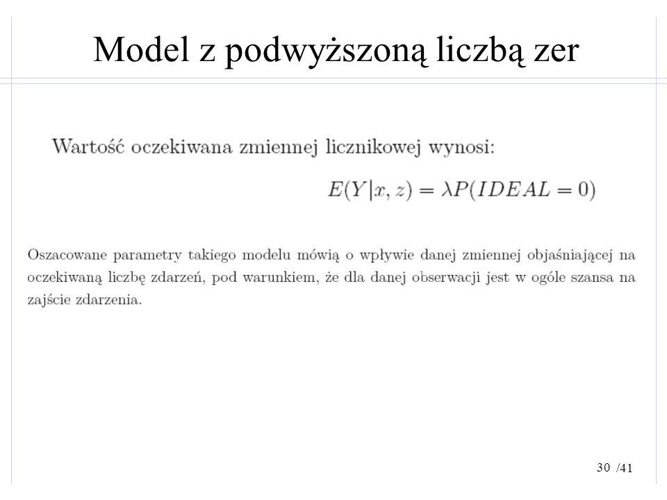 /41 Model z podwyższoną liczbą zer 30