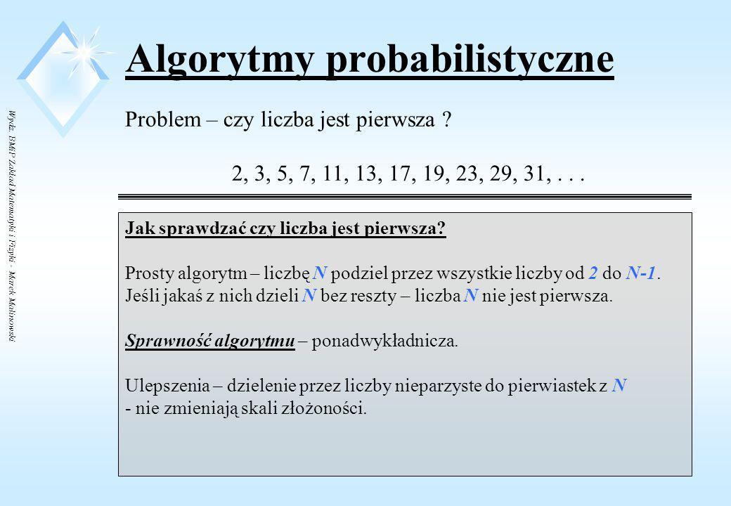 Wydz. BMiP Zakład Matematyki i Fizyki - Marek Malinowski Nowa klasyfikacja algorytmów Algorytmy sekwencyjne Algorytmy równolegle, współbieżne (nieusta