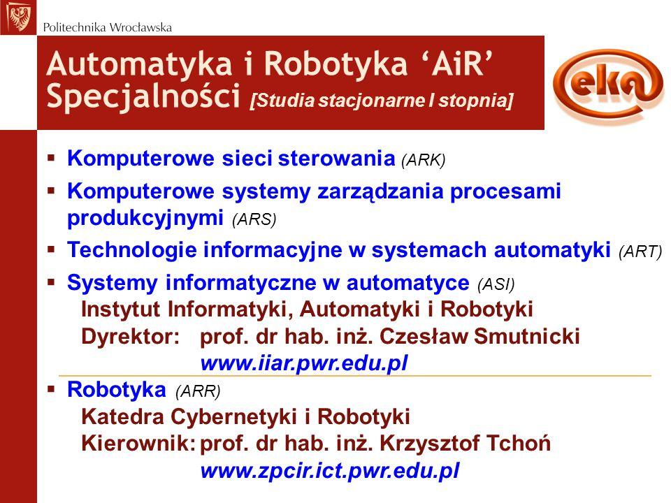 Automatyka i Robotyka 'AiR' Specjalności [Studia stacjonarne I stopnia]  Komputerowe sieci sterowania (ARK)  Komputerowe systemy zarządzania procesa