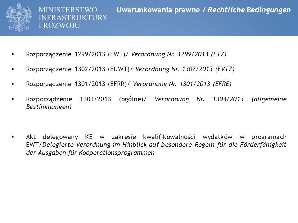  Rozporządzenie 1299/2013 (EWT)/ Verordnung Nr.