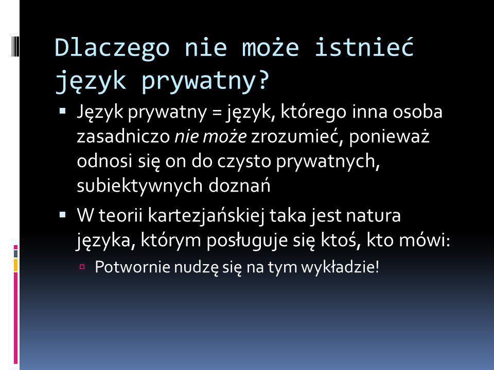 Dlaczego nie może istnieć język prywatny.