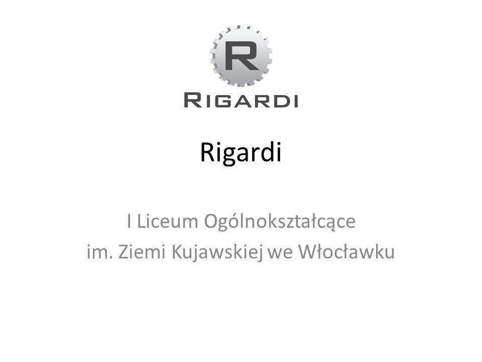 Rigardi I Liceum Ogólnokształcące im. Ziemi Kujawskiej we Włocławku