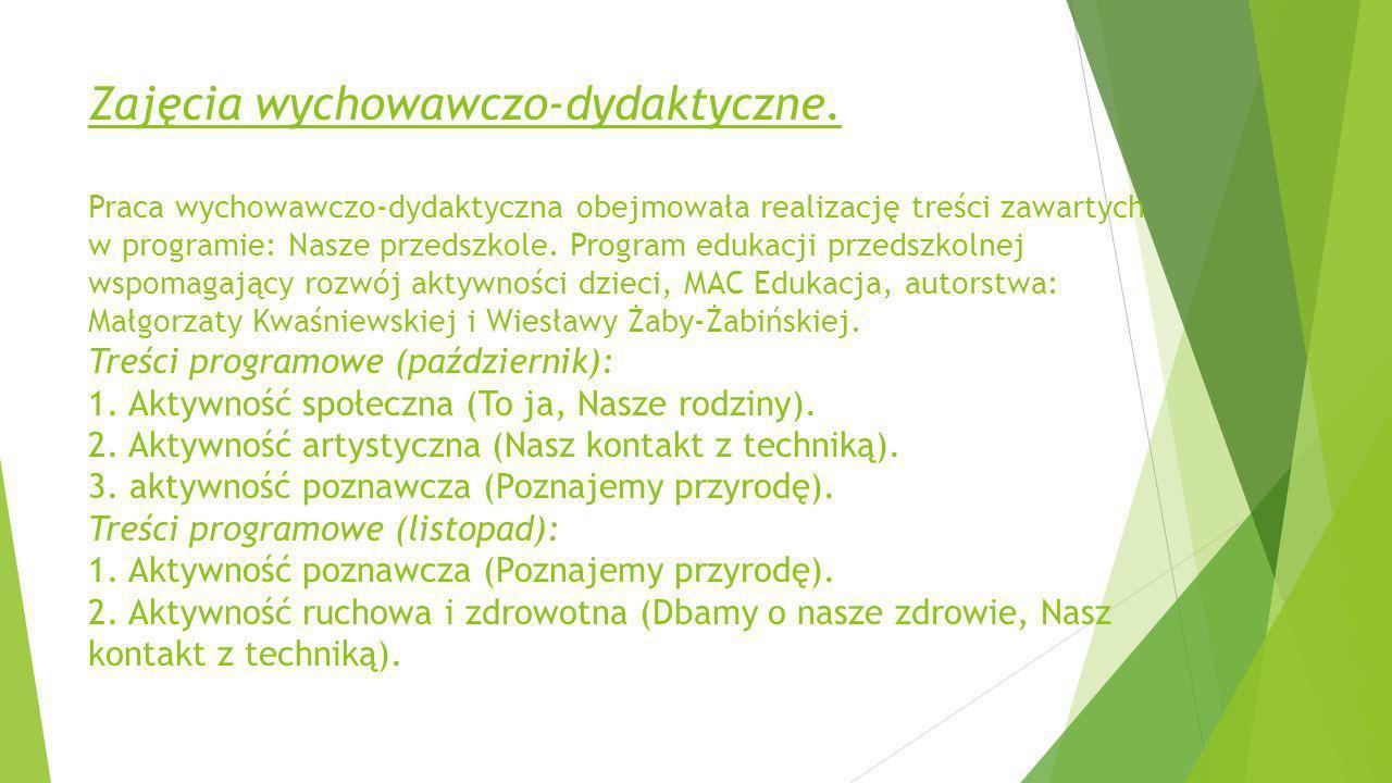 Treści programowe (grudzień) 1.Aktywność społeczna (Nasza grupa).