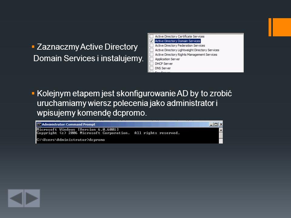  Zaznaczmy Active Directory Domain Services i instalujemy.