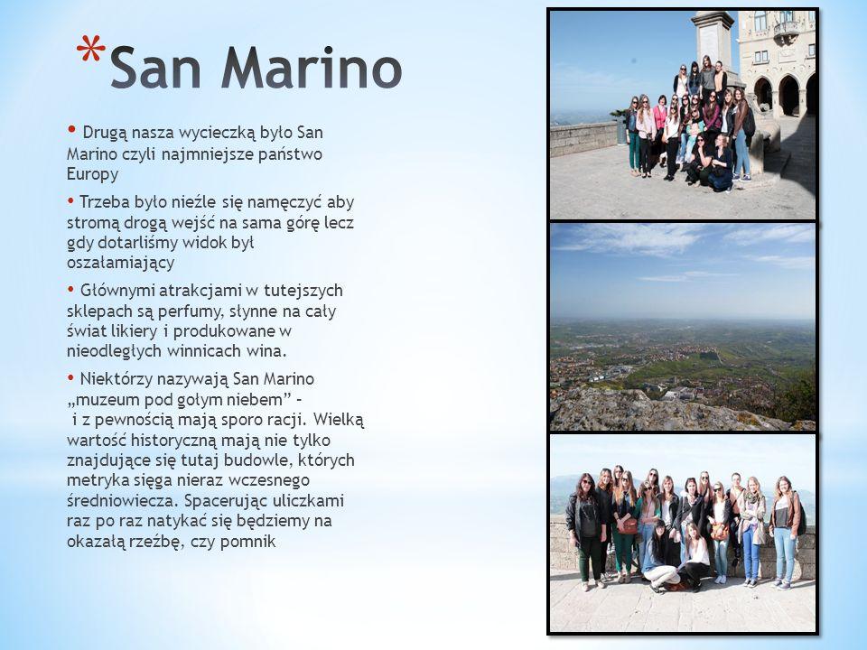 Drugą nasza wycieczką było San Marino czyli najmniejsze państwo Europy Trzeba było nieźle się namęczyć aby stromą drogą wejść na sama górę lecz gdy do