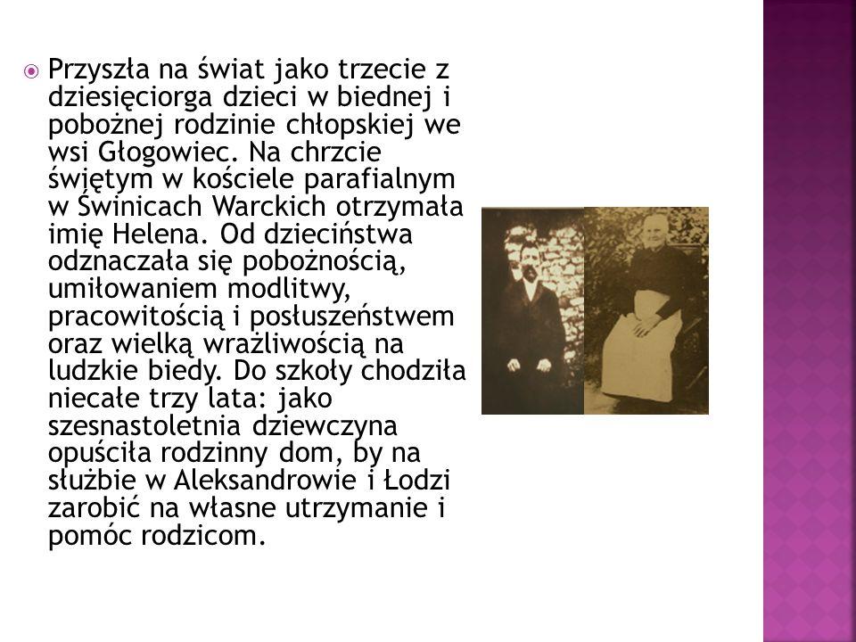  Przyszła na świat jako trzecie z dziesięciorga dzieci w biednej i pobożnej rodzinie chłopskiej we wsi Głogowiec.