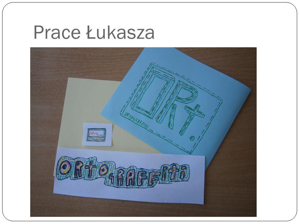 Prace Łukasza