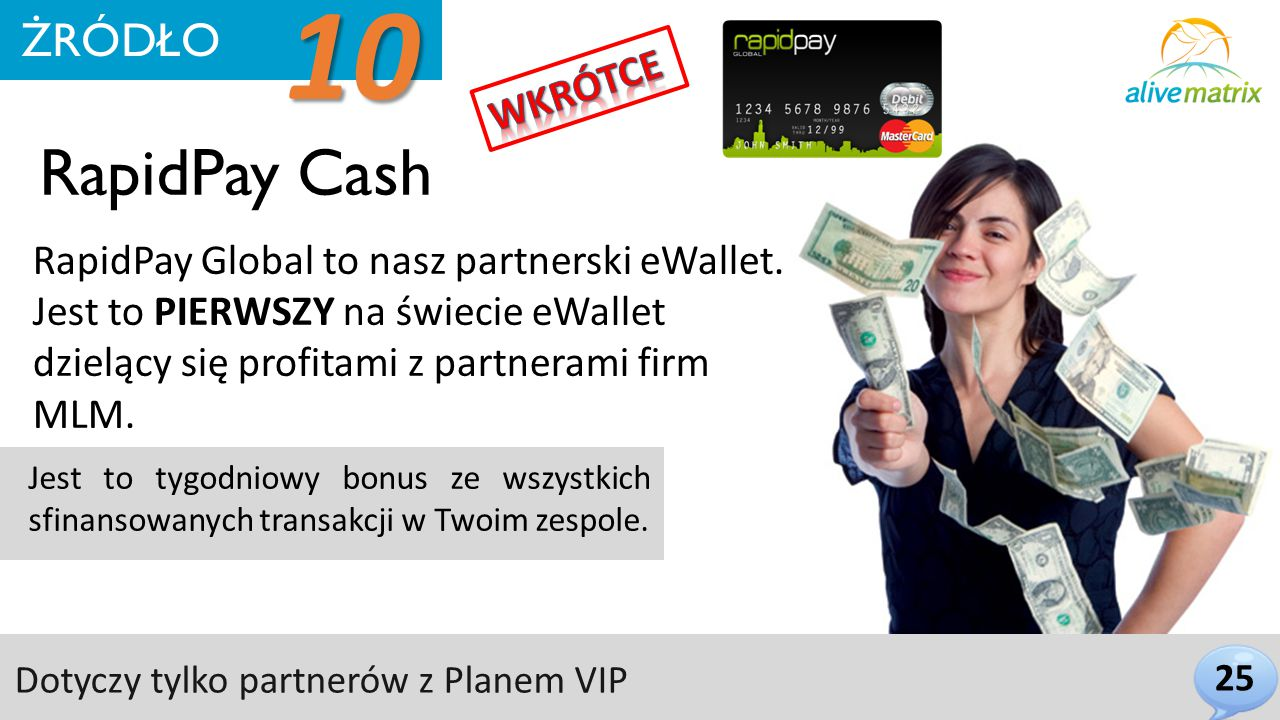 RapidPay Cash 25 ŻRÓDŁO 10 RapidPay Global to nasz partnerski eWallet.