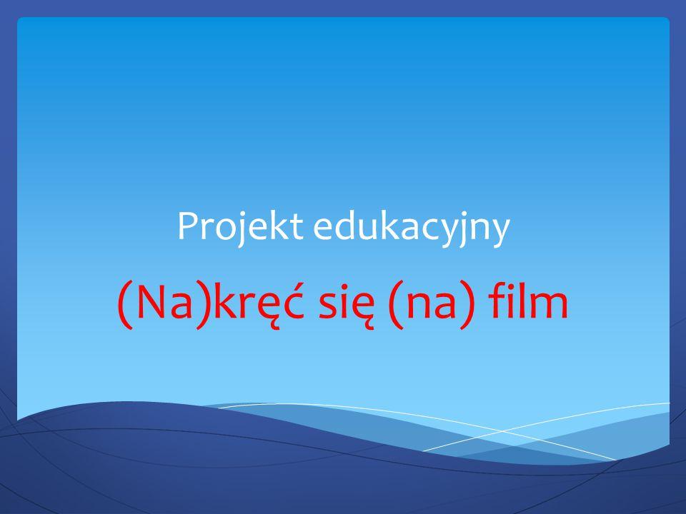 Promocja idei edukacji filmowej  Prowadzenie szkoleń dla nauczycieli szkół ponadpodstawowych w KPCEN.