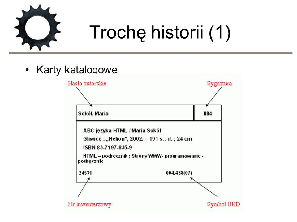 Trochę historii (1) Karty katalogowe