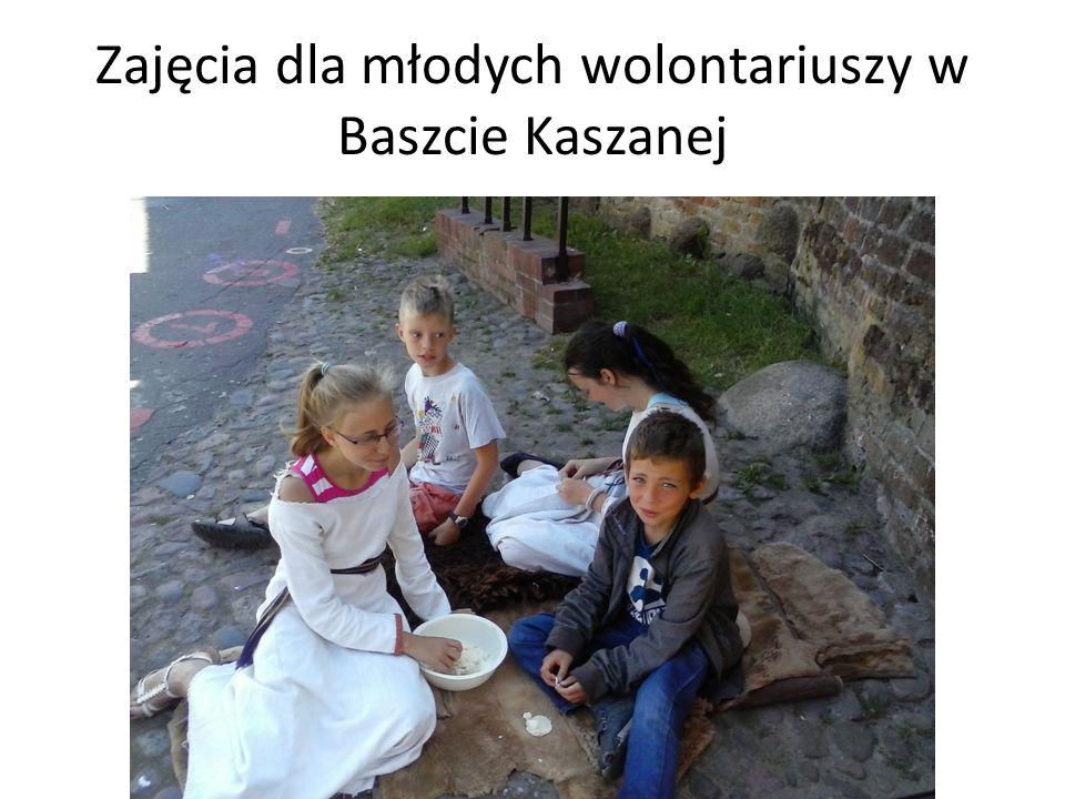 Zajęcia dla młodych wolontariuszy w Baszcie Kaszanej