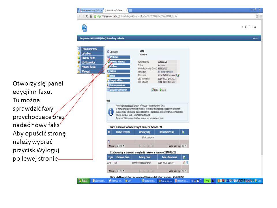 Otworzy się panel edycji nr faxu. Tu można sprawdzić faxy przychodzące oraz nadać nowy faks Aby opuścić stronę należy wybrać przycisk Wyloguj po lewej