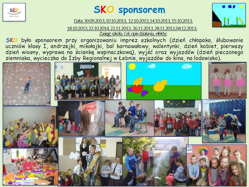 SKO sponsorem Data: 30.09.2013, 10.10.2013, 12.10.2013, 14.10.2013, 15.10.2013, 18.10.2013, 22.10.2014, 22.11.2013, 26.11.2013, 28.11.2013, 04.12.2013