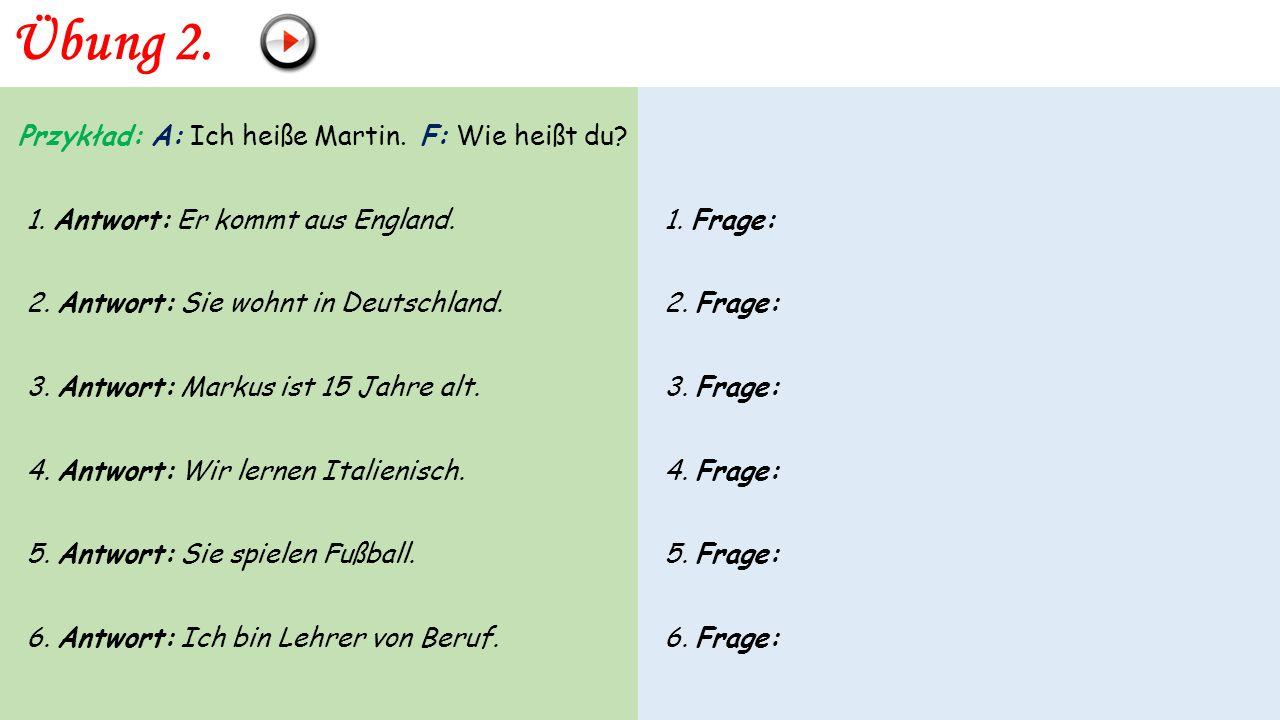 Übung 1. ODPOWIEDZI 1. Wofür interessierst du dich? a) Ich bin 31 Jahre alt. 2. Woher kommst du? b) Nein, ich wohne in Frankfurt. 3. Worauf wartest du