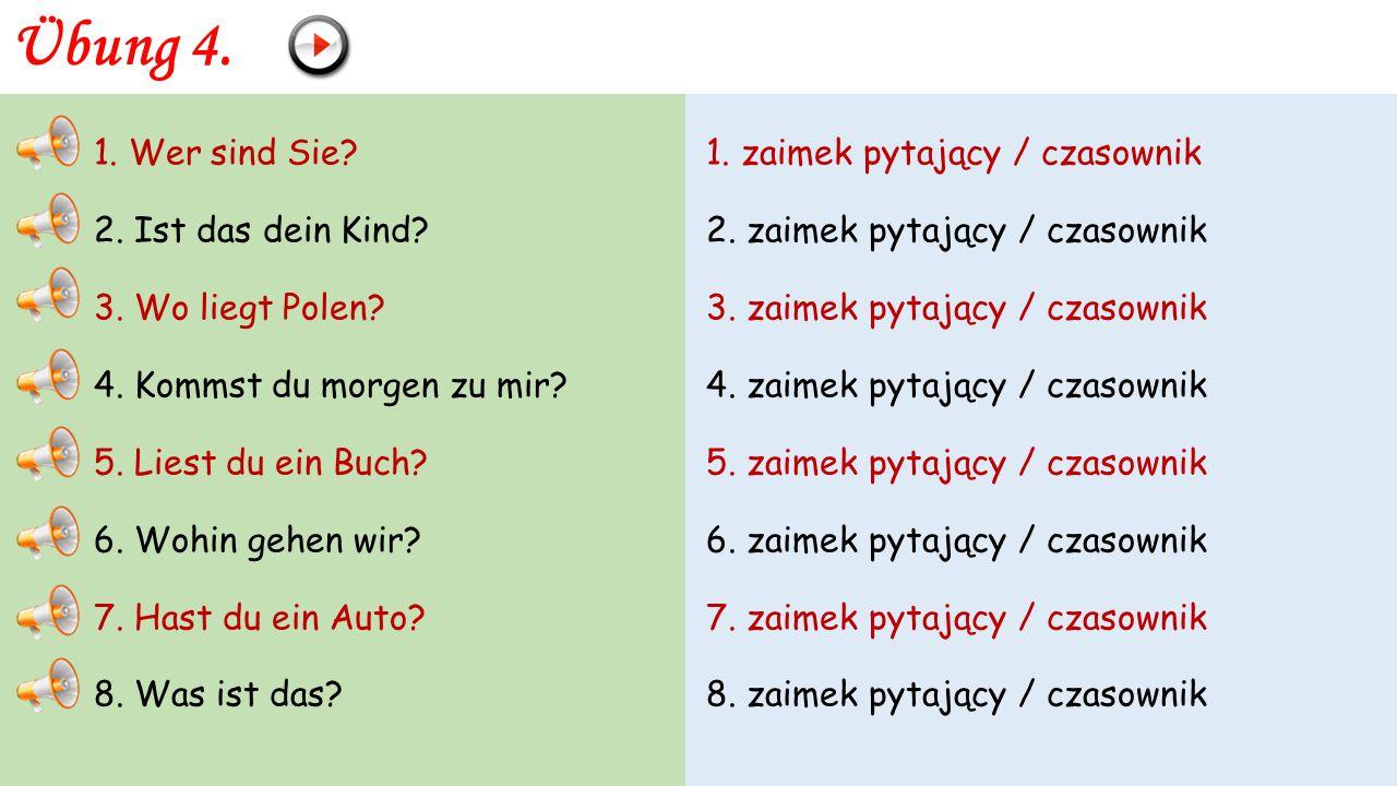 Übung 3. ODPOWIEDZI Przykład: Frage: Wie alt bist du? (20) Antwort: Ich bin 20 Jahre alt. 1. Frage: Woher kommt ihr? (aus Polen) Antwort: Wir kommen a