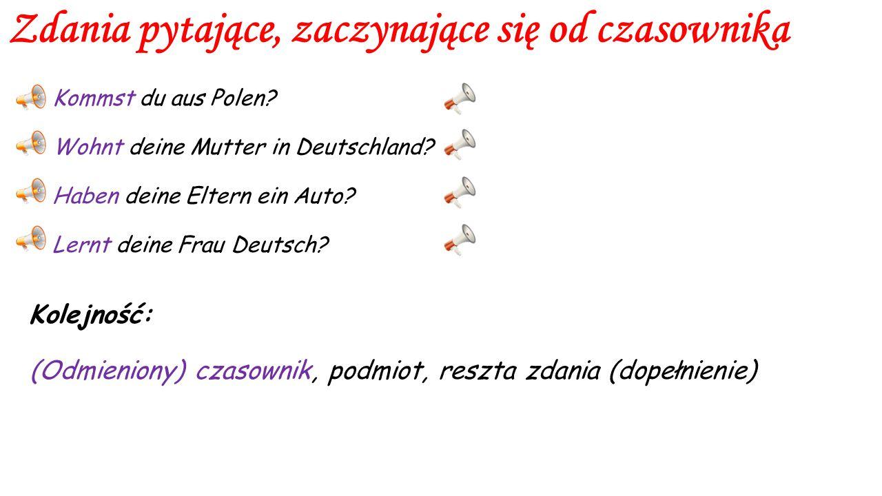 Podział zdań pytających Zdania pytające dzielimy na 3 grupy: 1) Zdania zaczynające się od czasownika, 2) Zdania zaczynające się od zaimka pytającego,