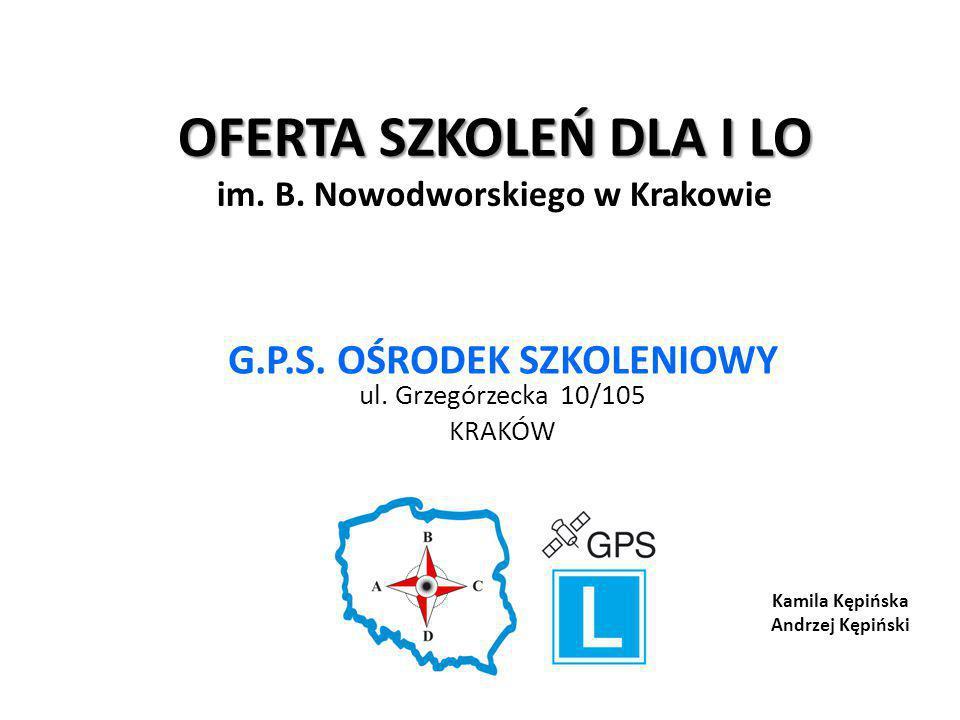 Oferta dla I LO w Krakowie (1) KURSY PRAWA JAZDY (2) SZKOLENIA BIZNESOWE (3) SZKOLENIA PSYCHOLOGICZNE (4) STAŻE I PRAKTYKI