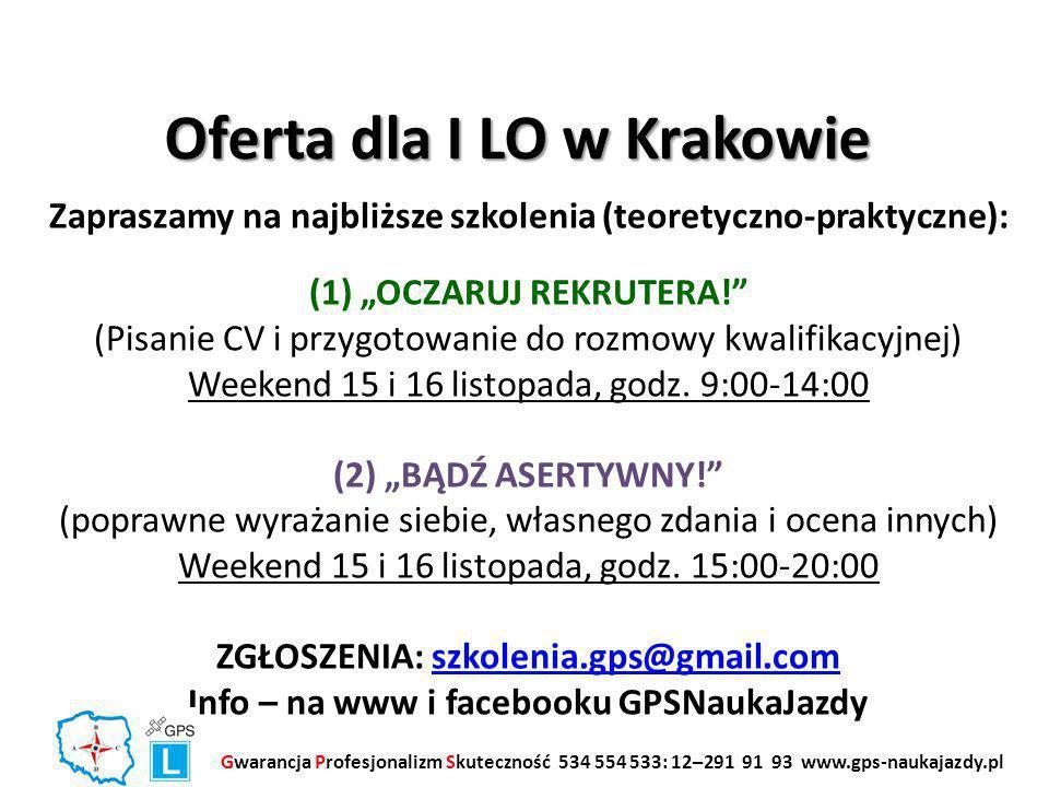 """Oferta dla I LO w Krakowie Zapraszamy na najbliższe szkolenia (teoretyczno-praktyczne): (1) """"OCZARUJ REKRUTERA!"""" (Pisanie CV i przygotowanie do rozmow"""