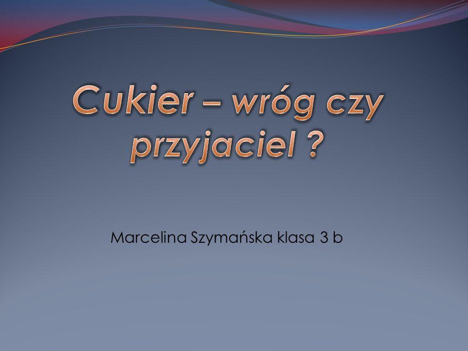 Marcelina Szymańska klasa 3 b