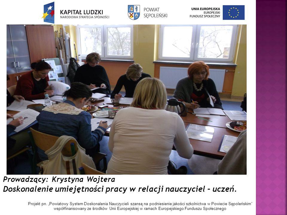 """Projekt pn. """"Powiatowy System Doskonalenia Nauczycieli szansą na podniesienie jakości szkolnictwa w Powiecie Sępoleńskim"""" współfinansowany ze środków"""