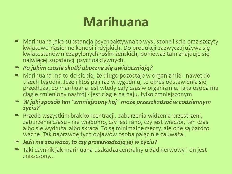 Szkodliwość narkotyków  Od początku narkotyk w każdej postaci zagraża naszemu organizmowi i jego poprawnemu funkcjonowaniu. Każdy narkotyk negatywnie