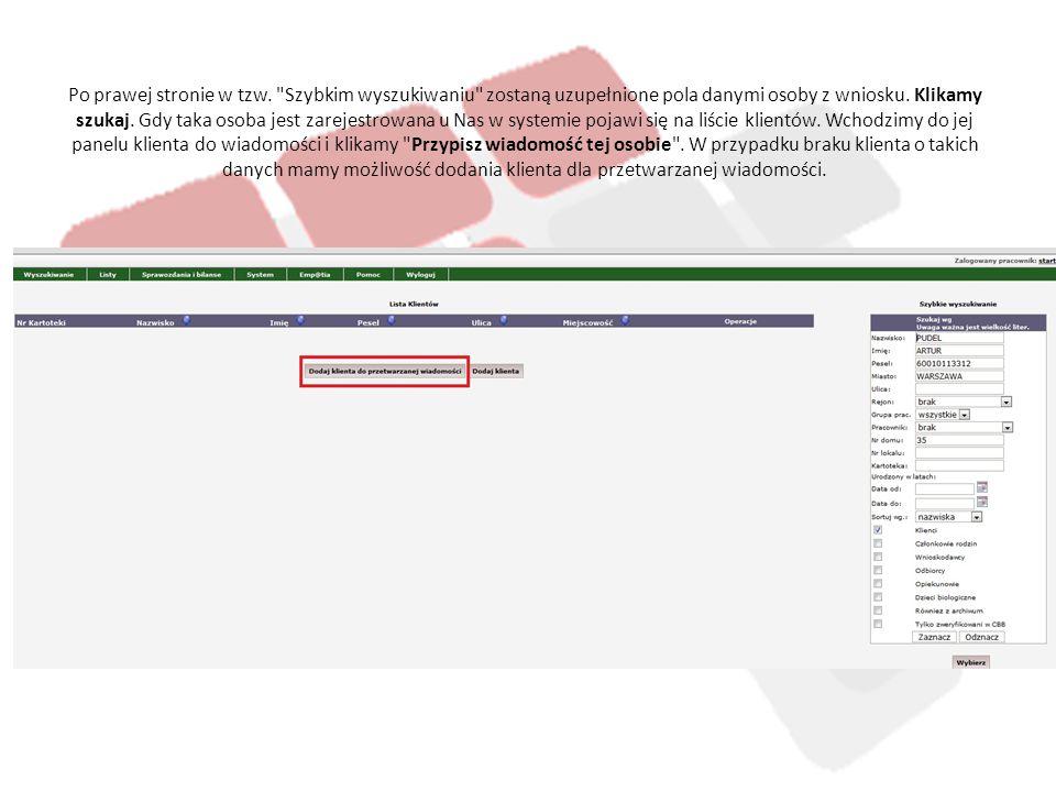 Po kliknięciu Dodaj klienta do przetwarzanej wiadomości zostaniemy przeniesieni do formatki rejestracji osoby.