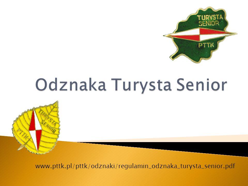 www.pttk.pl/pttk/odznaki/regulamin_odznaka_turysta_senior.pdf