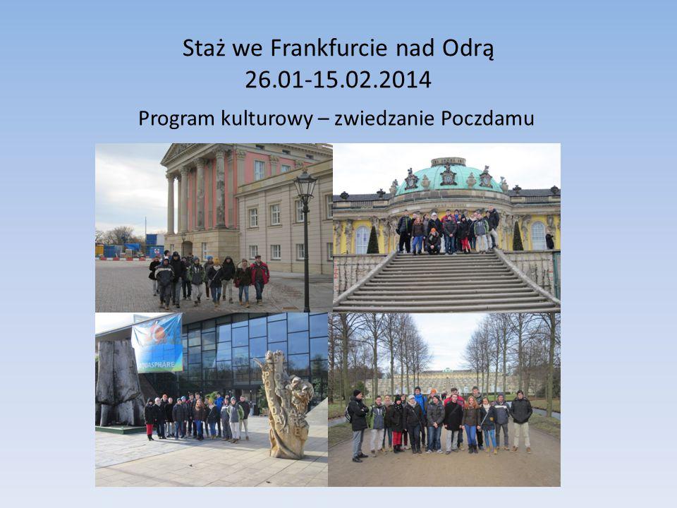 Staż we Frankfurcie nad Odrą 26.01-15.02.2014 Program kulturowy – zwiedzanie Poczdamu