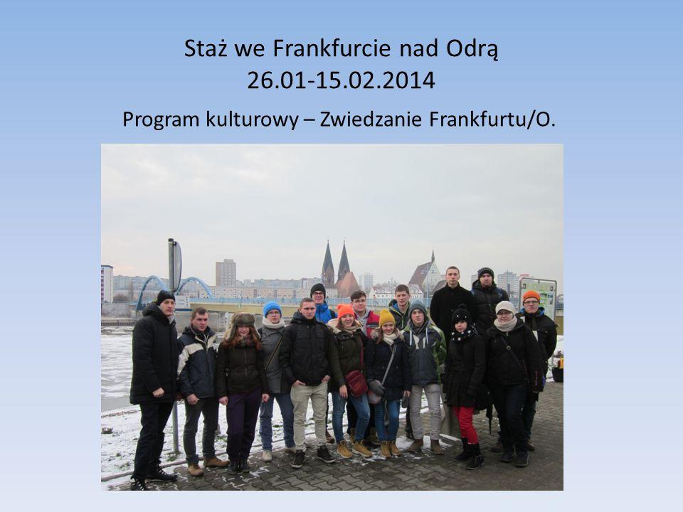 Staż we Frankfurcie nad Odrą 26.01-15.02.2014 Program kulturowy – Zwiedzanie Frankfurtu/O.