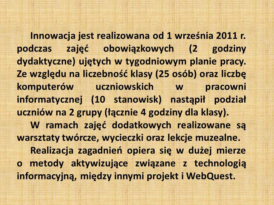 Innowacja jest realizowana od 1 września 2011 r.