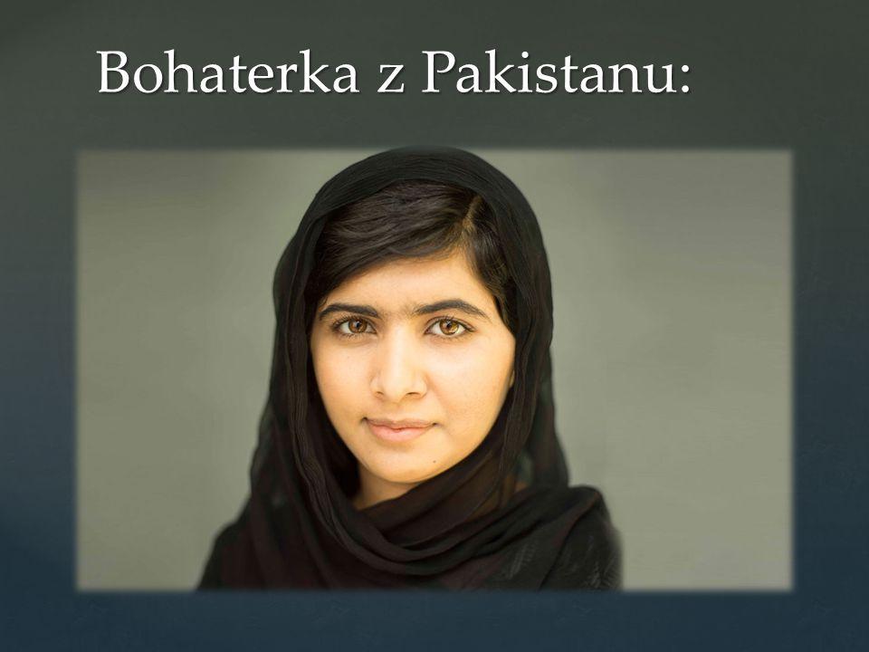 Bohaterka z Pakistanu: