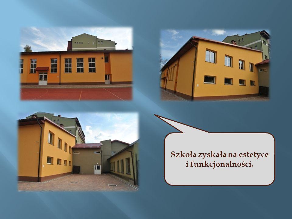 Szkoła zyskała na estetyce i funkcjonalności.