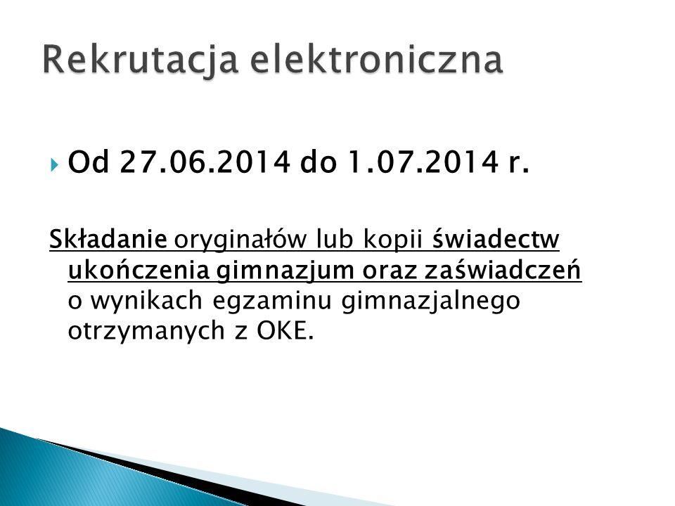  Od 27.06.2014 do 1.07.2014 r.