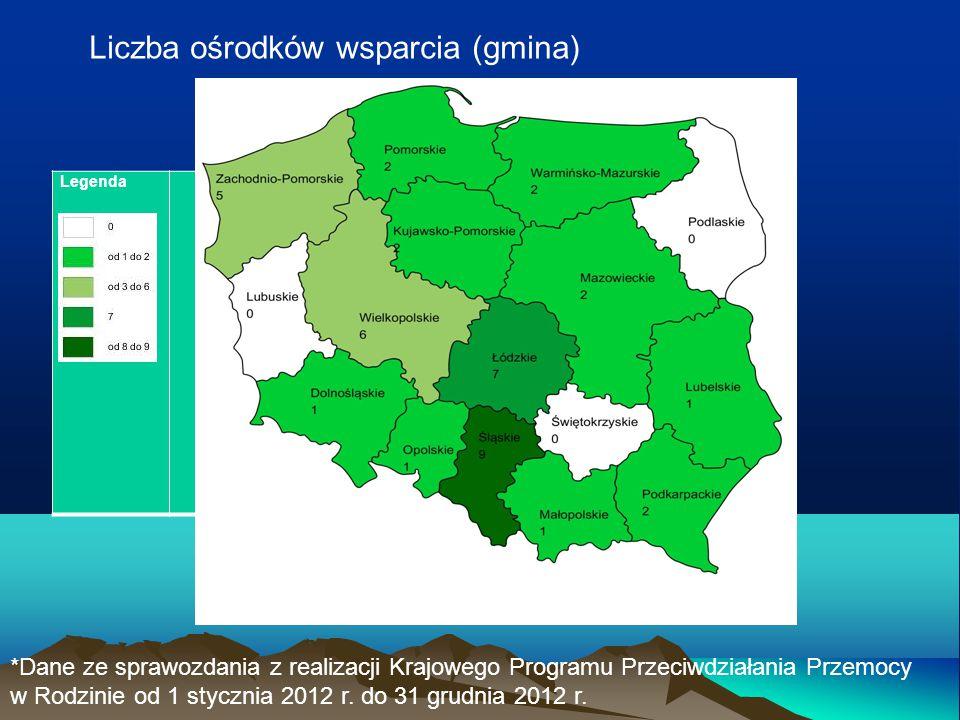 Legenda Liczba ośrodków wsparcia (gmina) *Dane ze sprawozdania z realizacji Krajowego Programu Przeciwdziałania Przemocy w Rodzinie od 1 stycznia 2012