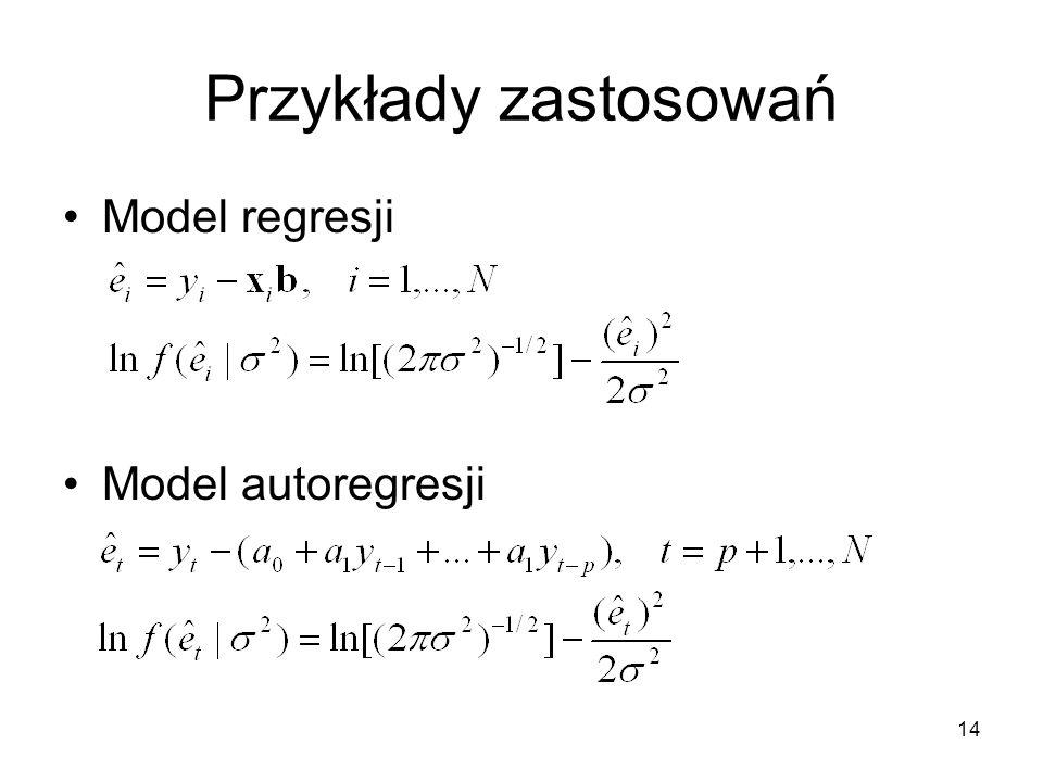 14 Przykłady zastosowań Model regresji Model autoregresji