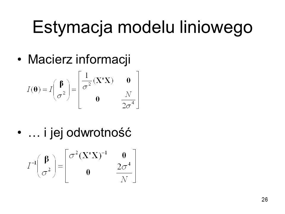 26 Estymacja modelu liniowego Macierz informacji … i jej odwrotność