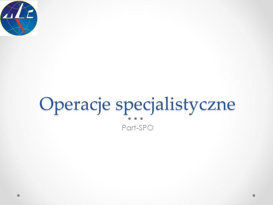 Operacje specjalistyczne Part-SPO