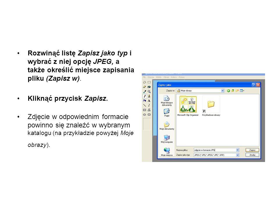 Rozwinąć listę Zapisz jako typ i wybrać z niej opcję JPEG, a także określić miejsce zapisania pliku (Zapisz w).