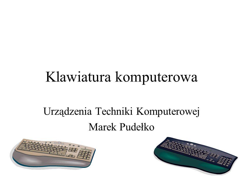 Klawiatura komputerowa Urządzenia Techniki Komputerowej Marek Pudełko