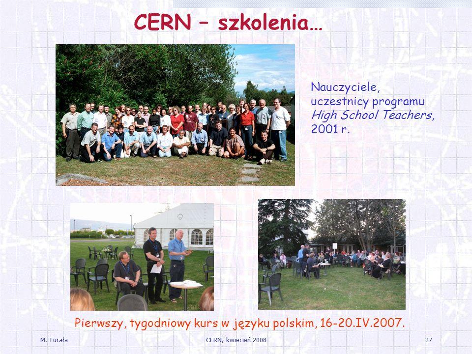 M.TurałaCERN, kwiecień 200827M.