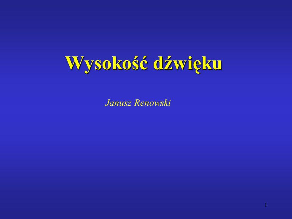 1 Wysokość dźwięku Janusz Renowski