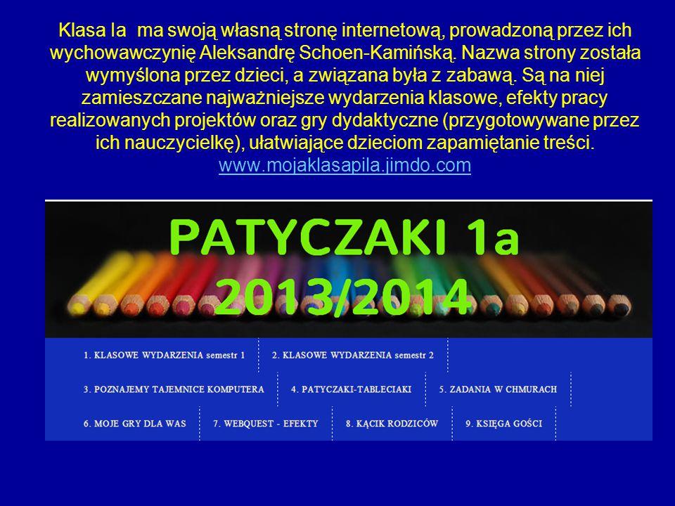 Klasa Ia ma swoją własną stronę internetową, prowadzoną przez ich wychowawczynię Aleksandrę Schoen-Kamińską. Nazwa strony została wymyślona przez dzie