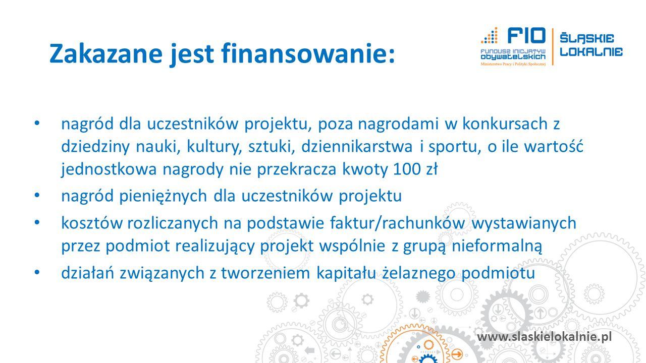 www.slaskielokalnie.pl nagród dla uczestników projektu, poza nagrodami w konkursach z dziedziny nauki, kultury, sztuki, dziennikarstwa i sportu, o ile