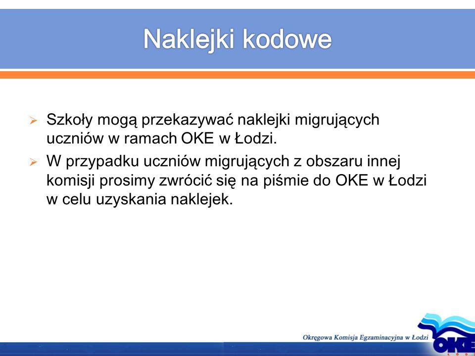  Szkoły mogą przekazywać naklejki migrujących uczniów w ramach OKE w Łodzi.  W przypadku uczniów migrujących z obszaru innej komisji prosimy zwrócić