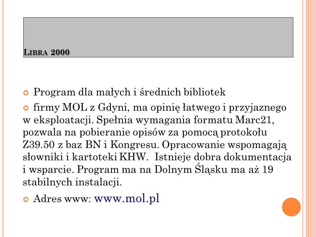L IBRA 2000 Bibliotekom rozpoczynającym komputeryzację firma proponuje wersję START lub STARTER - bez funkcji udostępniania zbiorów.